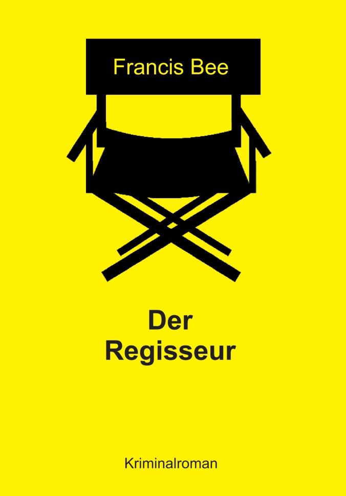 Der Regisseur, Francis Bee